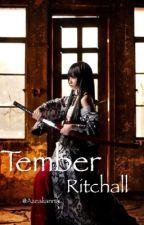 Tember Ritchall  [en correction] by Azealianna