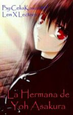 La Hermana De Yoh Asakura  by CeliaKawaii457