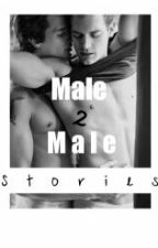 Male to Male Stories  by MeaningfulMoment