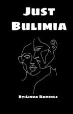 It's Just Bulimia by AskLinda