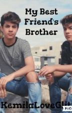 My Best Friend's Brother by KemilaLoveGlitter
