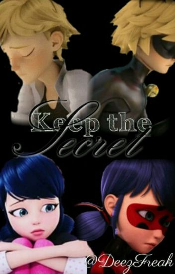 Keep The Secret ||Miraculous FF 1|| DE #Wattys2016