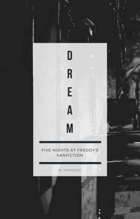 『 DREAM 』SCOTT X VINCENT 【FNaF】 by tenshiXP