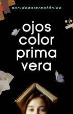 Ojos color primavera. by LeticciaR