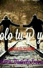 Solo Tu Y Yo (Agustin Casanova)( Editando) by DanielaTrecaman