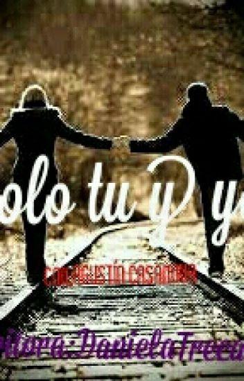 Solo Tu Y Yo (Agustin Casanova)( Editando)