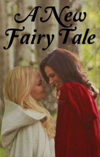 A New Fairy Tale (SwanQueen)