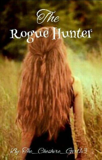 The Rogue Hunter