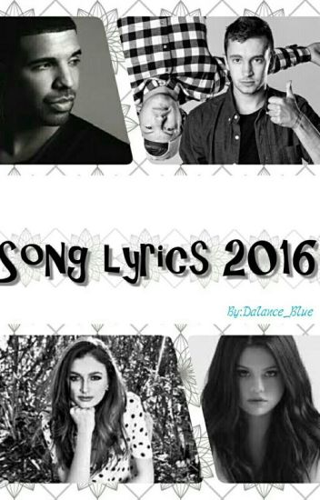 Song Lyrics {COMPLETED}