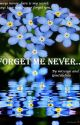 Forget me never... by Gentillefille
