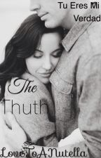 The Truth by LoveToANutella
