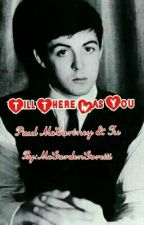 Till there was you(Paul McCartney y tu) by McGardenGoretti