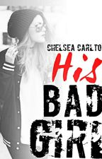 His Bad Girl by anvi_p