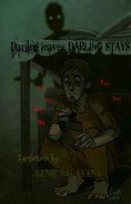 Darling leaves, DARLING STAYS (A Waylon Park and Eddie Gluskin Fanfiction) by Geniebagayana
