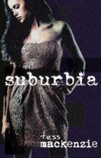 Suburbia by TessMackenzie