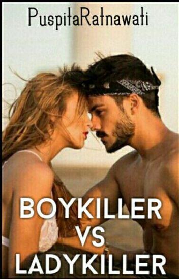 Boykiller Vs Ladykiller