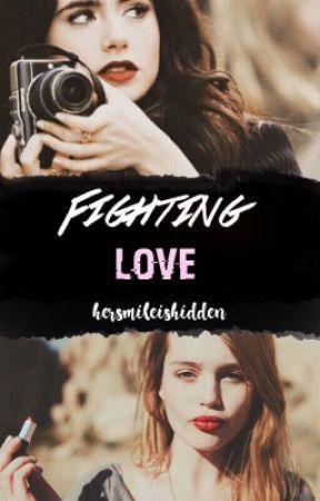 Fighting Love by hersmileishidden