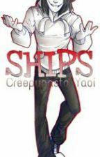 Ships_Cortos De Creepypastas [Yaoi] by GokkuElEscritor_WP