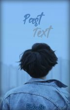 Past Text by bleulogy