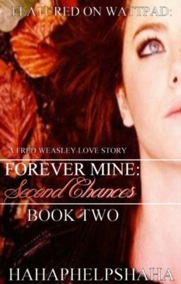 Forever Mine Book 2: Second Chances