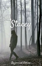 Stacey by jessica-stories