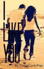 I like You ♥ by BelieveInYouTionne
