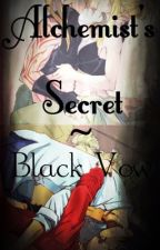 Alchemist's Secret~Black Vow by Michykitty05