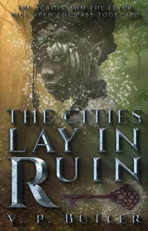 The Cities Lay In Ruin (Book One) by quiarahb