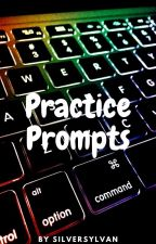 Practice Prompts by Emylemonlime