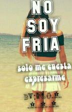 No Soy Fria ! [sin Editar] by Flo4349