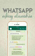 WhatsApp Asking Alexandria. [Corrigiendo] by -LouisPlox-