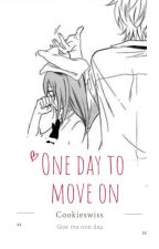 One day to move on (Short story) by Cookieswiss
