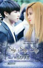 Shy, Shy, Shy, Love |ONESHOT| [ Jungkook&sana_ff ] Btstwice, by babywen95
