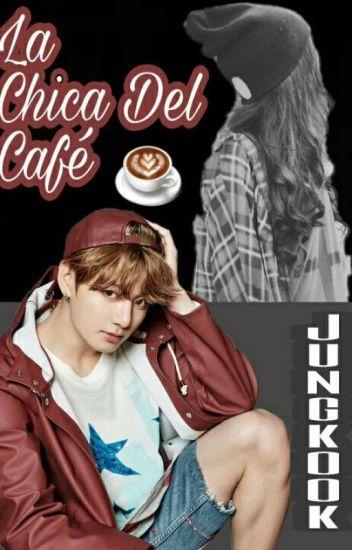   La Chica Del Café   [Jeon JungKook & Tu]