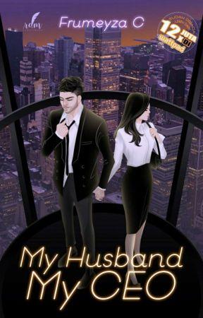 My Husband, My CEO (SEGERA TERBIT) by FrumeyzaC