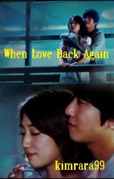 When Love Back Again