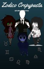 .Zodiaco Creepypasta. by GoBack_Bitches
