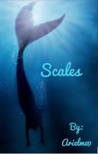 Scales  by Arielme9