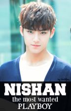 NISHAN, the most wanted Playboy by kristeljoy