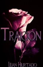 Traición by LilianHMdePattinson
