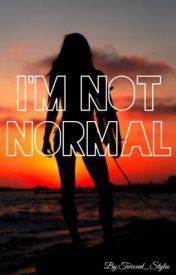 I'm Not Normal (1D/Mermaid FanFiction) by Twixxed_Styles