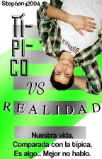 Típico VS Realidad by Stephany2004