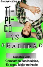 Típico VS Realidad by Stephany2004