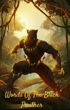 Words Of The Black Panther [MB/S] by BlackPanther_Tchalla