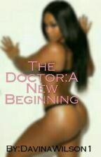 The Doctor: A New Beginning by DavinaWilson1