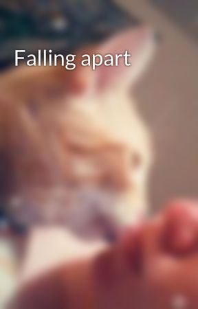 Falling apart by whatisleftofme