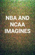 NBA And NCAA Imagines by SkyBlue2400