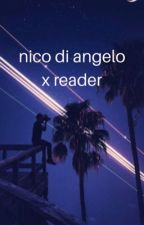 nico di angelo x reader  by hypersomniac-