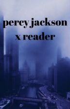 percy jackson x reader by hypersomniac-
