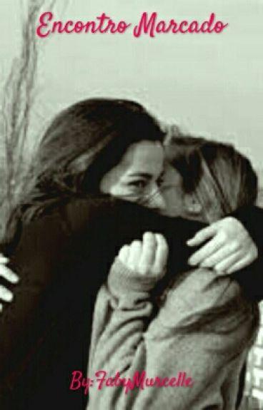 Encontro Marcado - Romance Lésbico